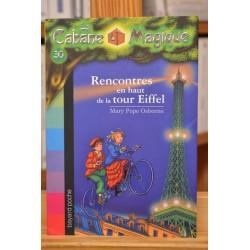La cabane magique 30 Rencontres en haut de la tour Eiffel Osborne Bayard Poche Littérature jeunesse 7 ans