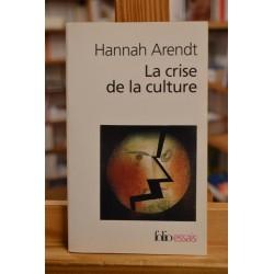 La crise de la culture Arendt Folio Philosophie essais Poche occasion