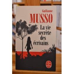 La vie secrète des écrivains Guillaume Musso Roman Le Livre de poche occasion
