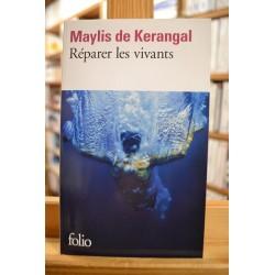 Réparer les vivants Kerangal Folio Roman poche occasion