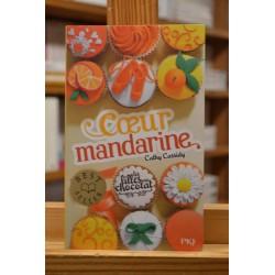 Les filles au chocolat 3 Coeur mandarine Cassidy PKJ Pocket jeunesse Roman jeunesse 9-12 ans occasion