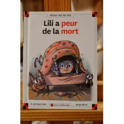 Lili a peur de la mort Max et Lili Saint-Mars Bloch Calligram livre jeunesse 6-9 ans occasion Lyon