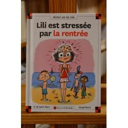 Lili est stressée par la rentrée Max et Lili Saint-Mars Bloch Calligram 6-9 ans occasion