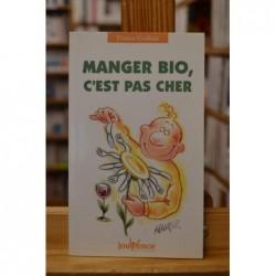 Manger bio, c'est pas cher par France Guillain Livre occasion