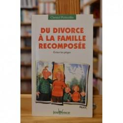 Du divorce à la famille recomposée - Éviter les pièges par Christel Petitcollin Livre occasion