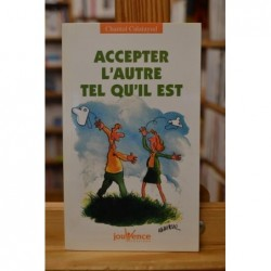 Accepter l'autre tel qu'il est par Chantal Calatayud Livre occasion