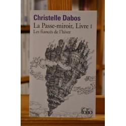 La Passe-miroir, Livre 1 Les fiancés de l'hiver Dabos Folio Roman Poche occasion