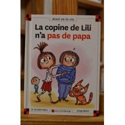 La copine de Lili n'a pas de papa Max et Lili Saint Mars Bloch Calligram 6-9 ans Livre jeunesse occasion Lyon