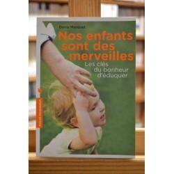Nos enfants sont des merveilles - Les clés du bonheur d'éduquer Marquet Poche Marabout occasion