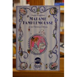 Madame Pamplemousse et ses fabuleux délices Kingfisher Albin Michel roman jeunesse 9 ans occasion Lyon