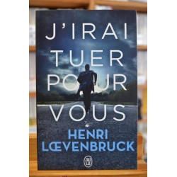 J'irai tuer pour vous Loevenbruck J'ai Lu Policier Thriller Poche livre occasion Lyon