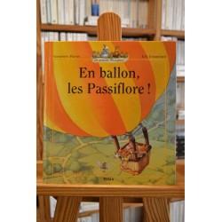 En ballon Les Passiflore La famille passiflore Huriet Jouannigot Milan Album livre jeunesse occasion Lyon