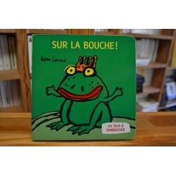 Sur la bouche Louchard Thierry Magnier Album cartonné jeunesse livres occasion Lyon