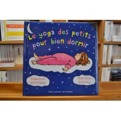Le yoga des petits pour bien dormir Whitford Selway Gallimard Livre jeunesse 0-3 ans occasion Lyon