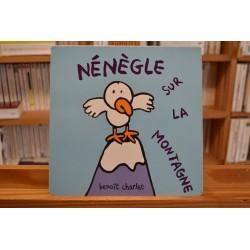 Nénègle sur la montagne Charlat École des Loisirs Album cartonné jeunesse 0-3 ans livre occasion Lyon