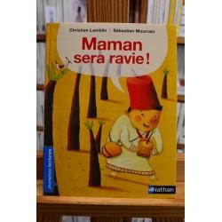 Maman sera ravie Lamblin Mourrain Nathan Premières lectures romans jeunesse livre occasion Lyon