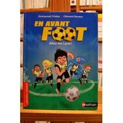 En avant foot Allez les Lynx Trédez Devaux Nathan Premiers romans jeunesse livre occasion Lyon