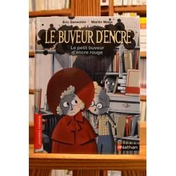 Le buveur d'encre Le petit buveur d'encre rouge Sanvoisin Matje Nathan Premiers romans jeunesse livre occasion Lyon