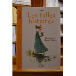 Les folles histoires recueil nouvelles illustrées Gudule Dubois Roman jeunesse 6-9 ans livres occasion Lyon