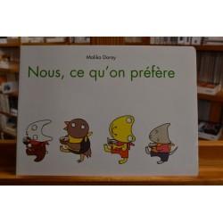 Nous ce qu'on préfère Doray École des Loisirs Album jeunesse 2-4 ans livre occasion Lyon