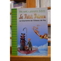Le Petit Prince La couronne de l'Oiseau de feu Folio cadet premières lectures jeunesse occasion Lyon