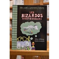 Les Bizardos rêvent de dinosaures Ahlberg Amstutz Folio cadet premières lectures jeunesse occasion Lyon