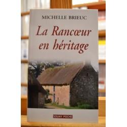 La rancoeur en héritage Brieuc Bretagne Souny poche Roman Terroir livres occasion Lyon