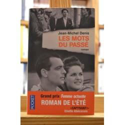 Les mots du passé Denis Poche Roman livres occasion Lyon