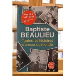 Toutes les histoires d'amour du monde Beaulieu Livre de poche Roman Poche occasion