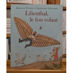 Lilienthal le fou volant Pussey Vincent École des Loisirs Album jeunesse souple 8-11 ans occasion