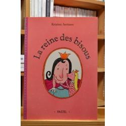 La reine des bisous École des Loisirs Album jeunesse souple 3-6 ans occasion