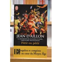 La jeunesse de Guilhem D'Ussel chevalier troubadour 3 Férir ou périr D'Aillon J'ai lu  Policier historique Poche occasion