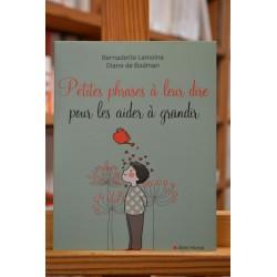 Petites phrases à leur dire pour les aider à grandir Lemoine Bodman Albin Michel Pédagogie éducation livre occasion Lyon