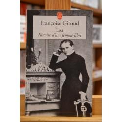 Lou histoire d'une femme libre Giroud Biographie Poche livre occasion Lyon