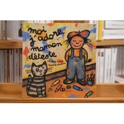 Moi j'adore maman déteste Brami Seuil Album jeunesse 3 ans livre occasion Lyon