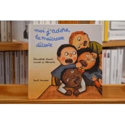Moi j'adore la maîtresse déteste Brami Seuil Album jeunesse 3 ans livre occasion Lyon