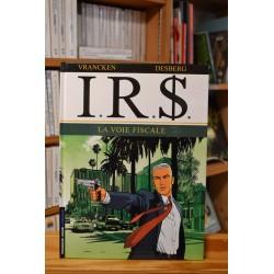 I.R.$ Tome 1 - La voie fiscale BD occasion