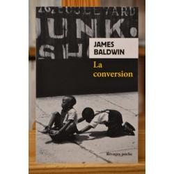 La conversion James Baldwin Rivages Autobiographie Roman Poche occasion