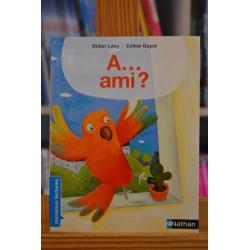 A... ami Lévy Guyot Nathan Premières lectures romans jeunesse livre occasion