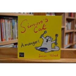 Simon's Cat Tome 4 - A manger ! BD occasion