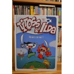 Titoss & Ilda Tome 1 - Pirates en vue ! BD occasion