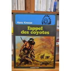 Les Peaux-Rouges Tome 4 - L'appel des coyotes BD occasion