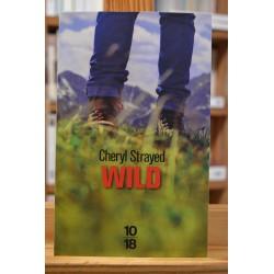 Wild Cheryl Strayed Marche Récit aventure voyage 10*18 poche occasion