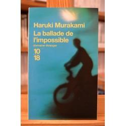 La ballade de l'impossible Haruki Murakami 10*18 Roman Poche occasion